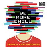 Buy Be More Chill album CD on Amazon.com