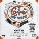 Buy I Love My Wife album CD on Amazon.com